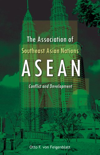 The Association of Southeast Asian Nations (ASEAN): Conflict and Development: Otto F. von ...