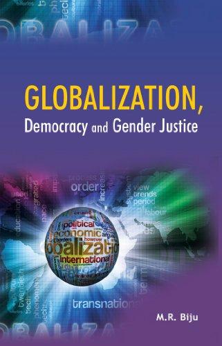 Globalization, Democracy and Gender Justice: M.R. Biju