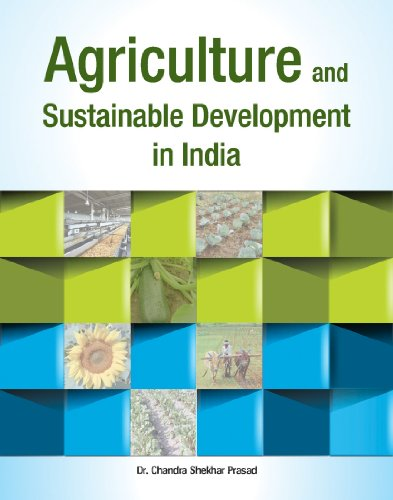 Agriculture and Sustainable Development in India: Chandra Shekhar Prasad