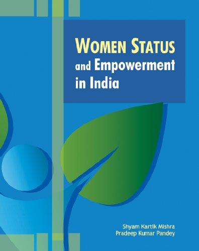 Women Status and Empowerment in India: Shyam Kartik Mishra and Pradeep Kumar Pandey