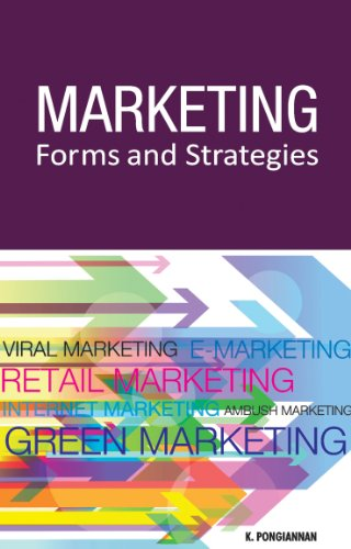 Marketing Forms and Strategies: K. Pongiannan