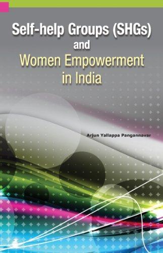Self-help Groups (SHGs) and Women Empowerment in India: Arjun Y. Pangannavar