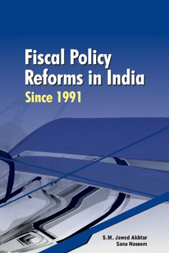 Fiscal Policy Reforms in India Since, 1991: Naseem Sana Akhtar