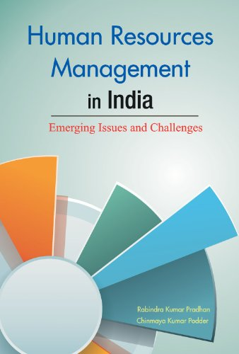 Human Resources Management in India: Emerging Issues and Challenges: Rabindra K. Pradhan
