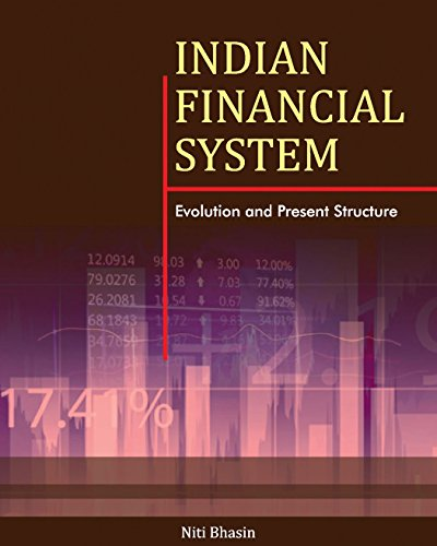 Indian Financial System: Evolution and Present Structure: Niti Bhasin