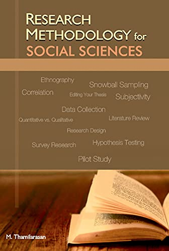 Research Methodology for Social Sciences: M. Thamilarasan
