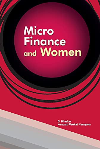 Micro Finance and Women: edited by G.