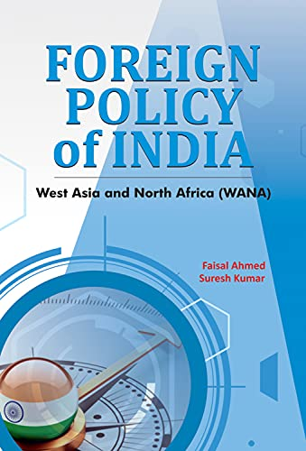 9788177084061: Foreign Policy of India: West Asia and North Africa (WANA)