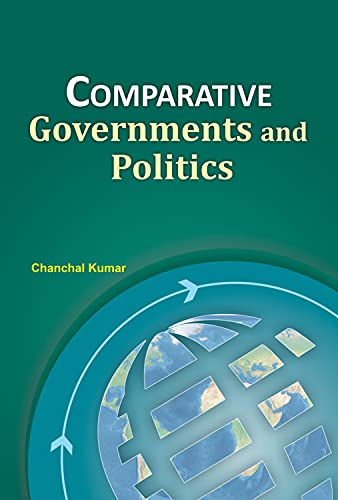 9788177084078: Comparative Governments and Politics: Including Case Studies of Britain, Brazil, Nigeria and China