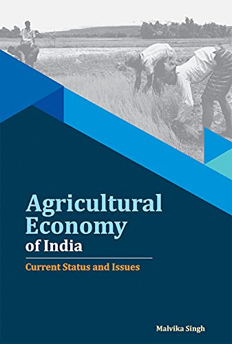 Agricultural Economy of India: Singh Malvika