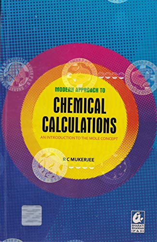 Modern Approach to Chemical Calculations: An Introduction: R C Mukherjee