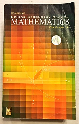 9788177098778: Senior Secondary School Mathematics for Class 12 [2009]