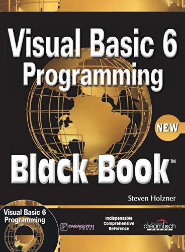 Visual Basic 6 Programming: Black Book (New Edition): Steven Holzner