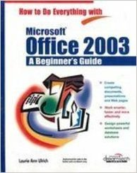 9788177224047: HOW TO DO EVERYTHING WITH MS OFFICE 2003:A BEG GUI