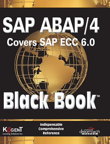 SAP ABAP/4 Black Book: Covers SAP ECC 6.0: Kogent Learning Solutions Inc.