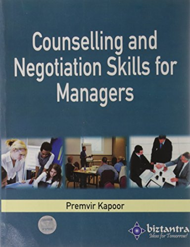 COUNSELLING AND NEGOTIATION SKILLS FOR MANAGERS: PREMVIR KAPOOR