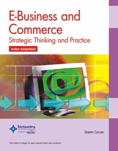 E-Business and Commerce: Strategic Thinking and Practice: Brahm Canzer