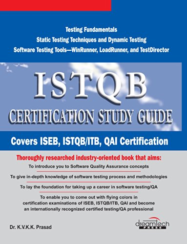 Software Testing Certification Study Guide: ISEB, ISTQB/ITB, QAI ...