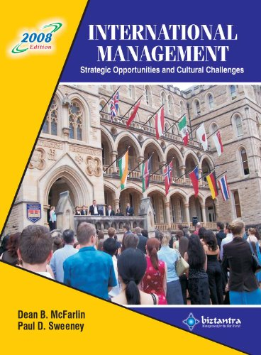 9788177227581: International Management 2008 Edition: Strategic Opportunities And Cultural Challenges