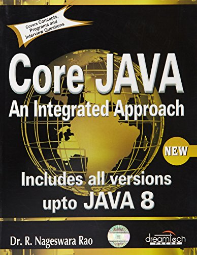 Core JAVA: An Integrated Approach: R. Nageswara Rao