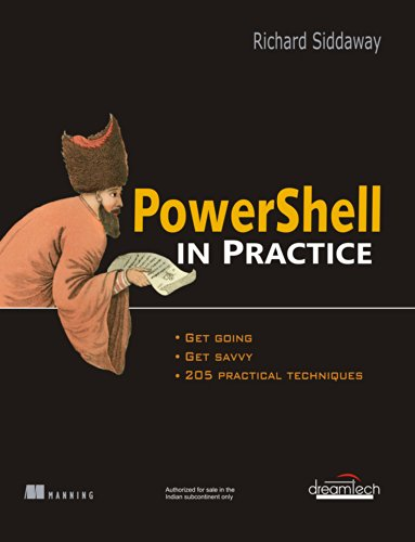 PowerShell in Practice: Richard Siddaway