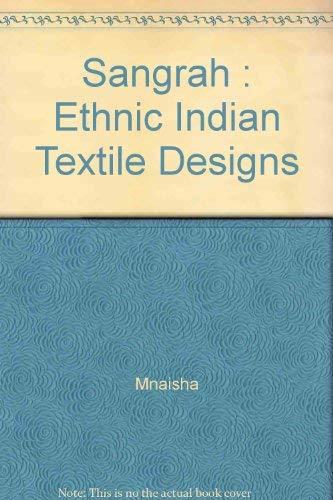 Sangrah: Ethnic Indian Textile Designs: Manisha