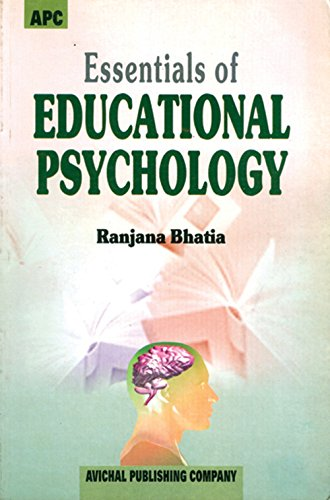 Essentials of Educational Psychology: Dr. Ranjana Bhatia
