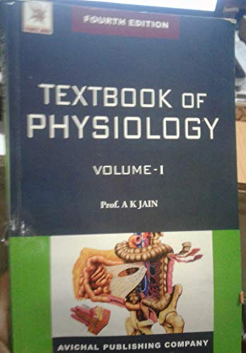 9788177392227: Textbook of Physiology, Fourth Edition, 2 Volume Set, By, Professor A.k. Jain