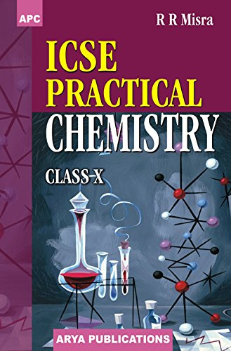 9788177393286: ICSE Practical Chemistry Class- X [Paperback