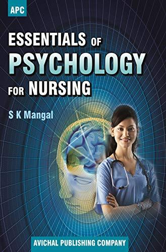 Essentials of Psychology for Nursing: Dr. S.K. Mangal