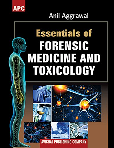 Essentials of Forensic Medicine and Toxicology: Dr. Anil Aggrawal