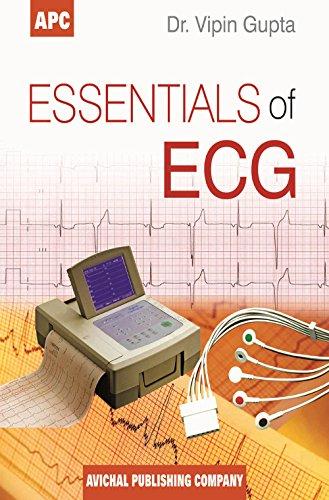 Essentials of ECG: Dr. Vipin Gupta