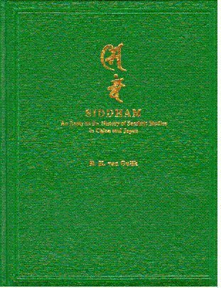 Siddham: An Essay on the History of Sanskrit Studies in China and Japan