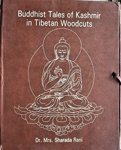 Buddhist Tales of Kashmir in Tibetan Woodcuts (Narthang Series of the Woodcuts of Ksemendra's Ava...