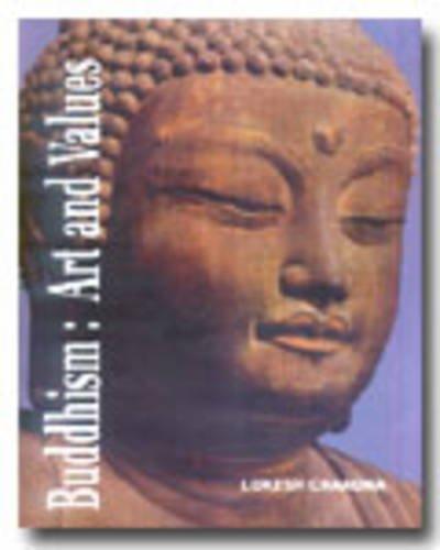 Buddhism: Art and Values ( Satapitaka Series: 619): Lokesh Chandra