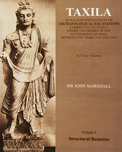 Taxila, 3 Vols.: An Illustrated Account Of: Marshall, Sir John