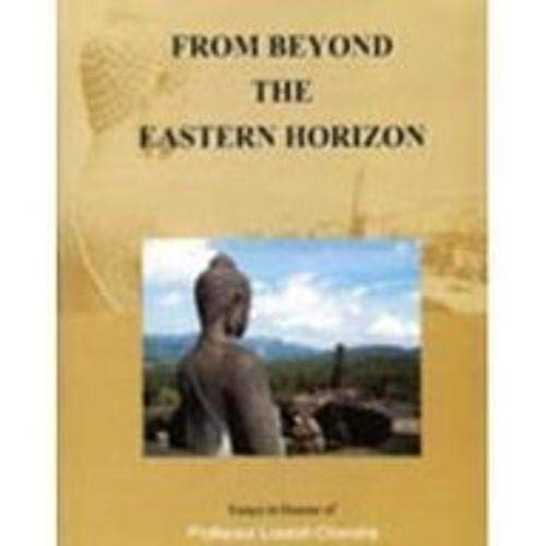 From Beyond the Eastern Horizon: Essays in Honour of Professor Lokesh Chandra