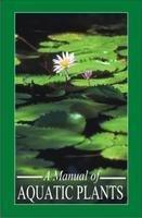 A Manual of Aquatic Plants: Fassett Norman C.