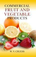 9788177540413: Commercial Fruit and Vegetable Products