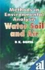 9788177540550: Methods in Environmental Analysis: Water, Soil, and Air