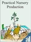 Practical Nursery Production: Godara N.R. Kaushik