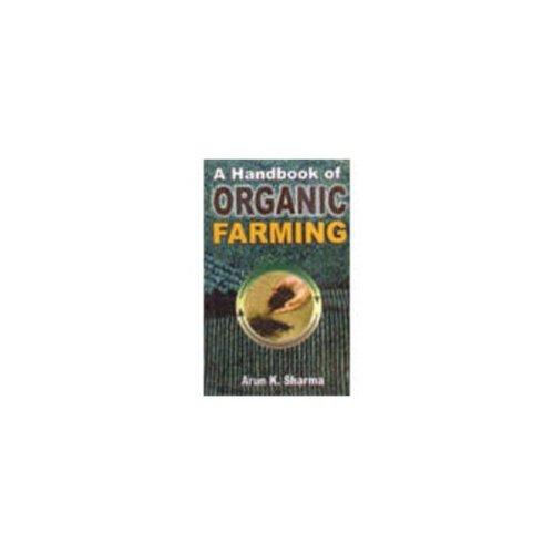 9788177540994: A Handbook of Organic Farming