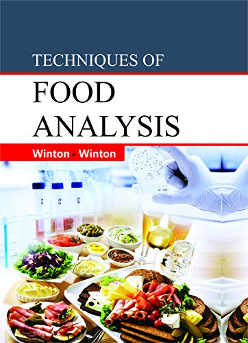 Techniques of Food Analysis: WINTON, A.L., WINTON,