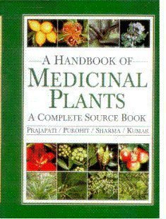 A Handbook of Medicinal Plants: A Complete: Prajapati ND /