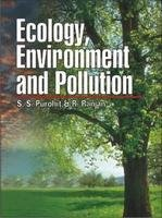 Ecology Environment and Pollution: S S Purohit and Rajiv Ranjan