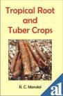 9788177541991: Tropical Root and Tuber Crops