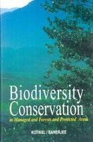 Biodiversity Conservation in Managed Forests and Protected: Kotwal, P C