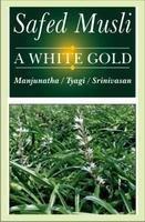 Safed Musli: A White Gold: Gondi M /