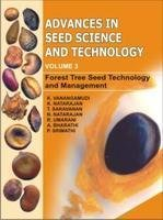 9788177542967: Advances in Seed Science and Technology (VOLUME 3):Forest Tree Seed Technology and Management