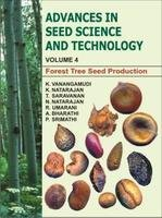 Advances in Seed Science and Technology: Vol: K Vanangamudi; K